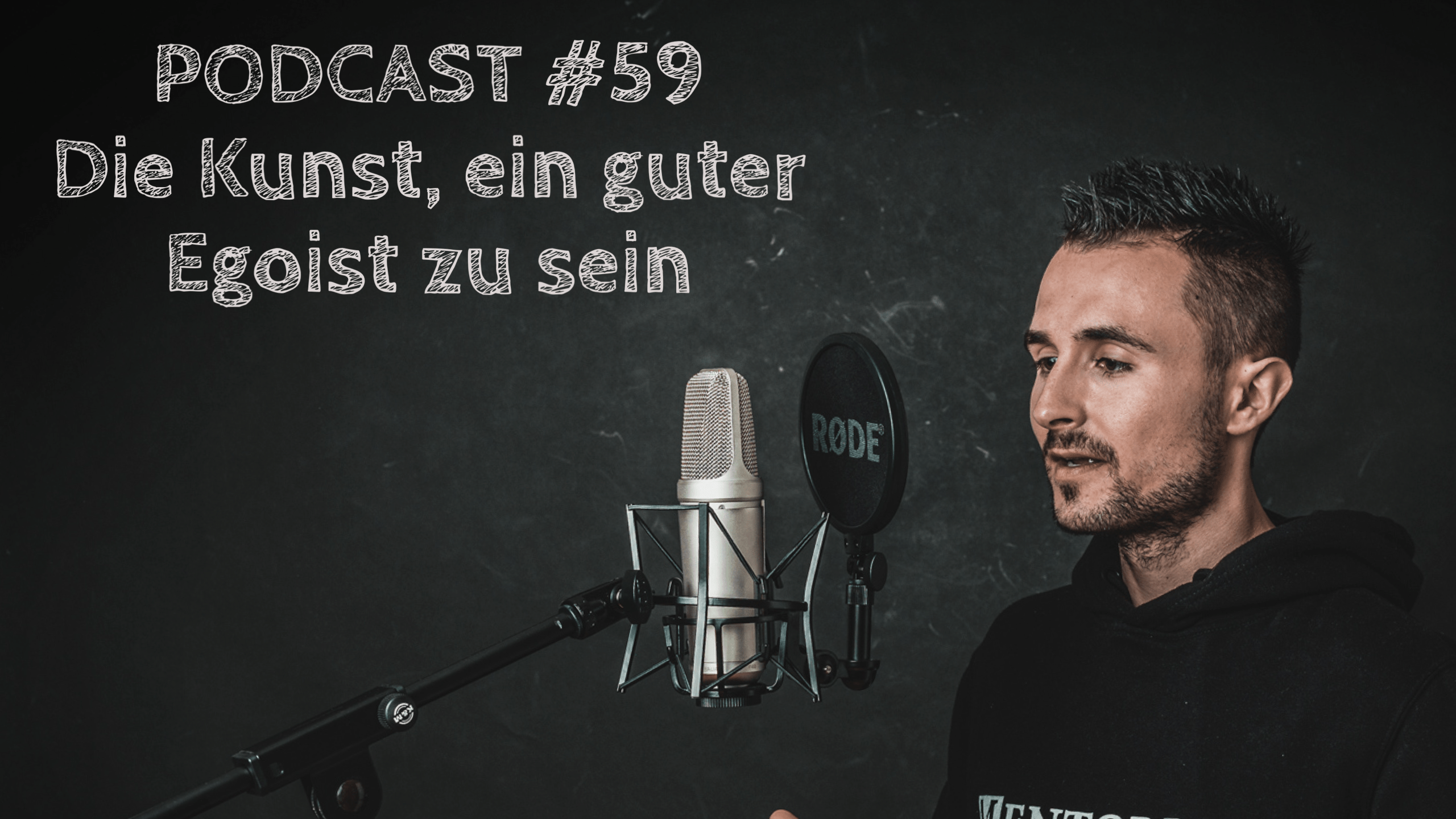 Read more about the article #59 – Die Kunst, ein guter Egoist zu sein!